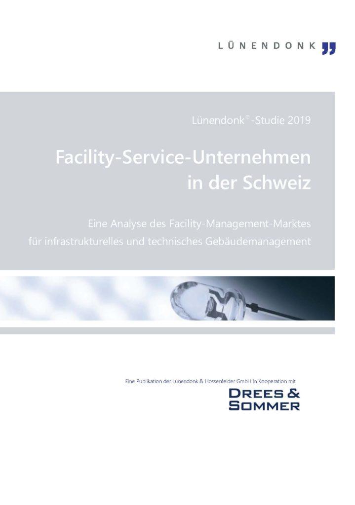 Lünendonk-Studie 2019: Facility-Service-Unternehmen in der SchweizLünendonk-Studie 2019 Facility-Service-Unternehmen in der Schweiz - Titel