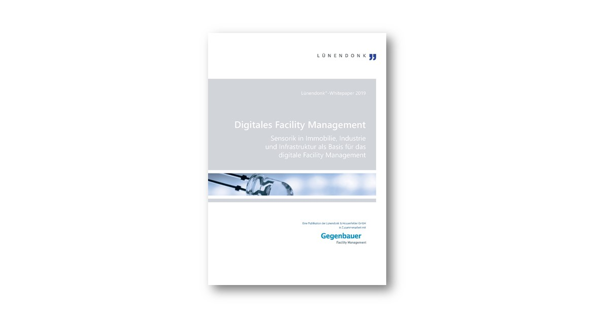 Lünendonk-Whitepaper 2019: Digitales Facility Management
